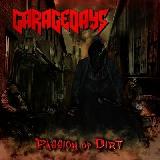Garagedays - Passion of Dirt