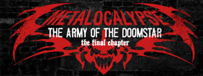 Metalocalypse Army of the doomstar