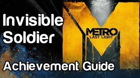 Invisible Soldier - Metro Last Light Achievement Guide