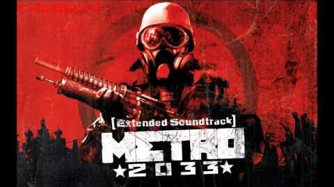 Metro 2033 Extended Soundtrack 3 - Depths Intro Suite