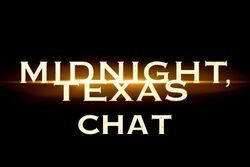 Midnight, Texas chat