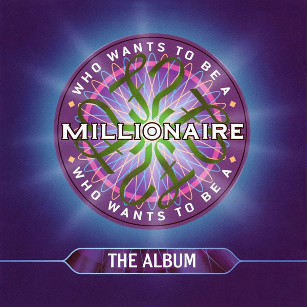 Who Wants To Be A Millionaire: The Album (UK Version