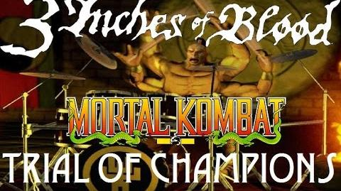 Mortal Kombat - Trial of Champions - 3 Inches of Blood