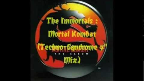 "1995 The Immortals - ""Mortal Kombat (Techno-Syndrome 7"" Mix)"""
