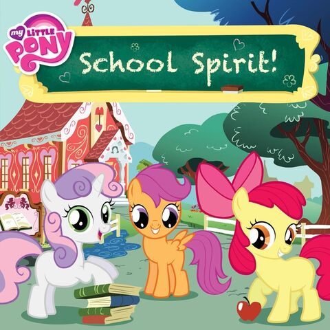 File:My Little Pony School Spirit! storybook cover.jpg