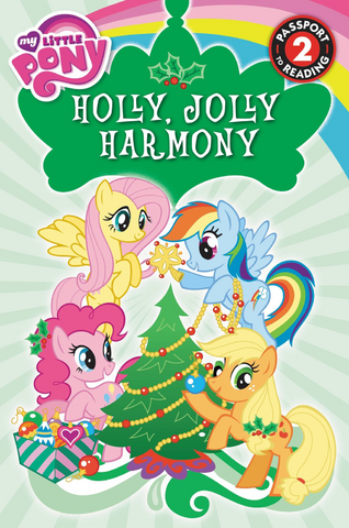 File:My Little Pony Holly, Jolly Harmony storybook cover.png