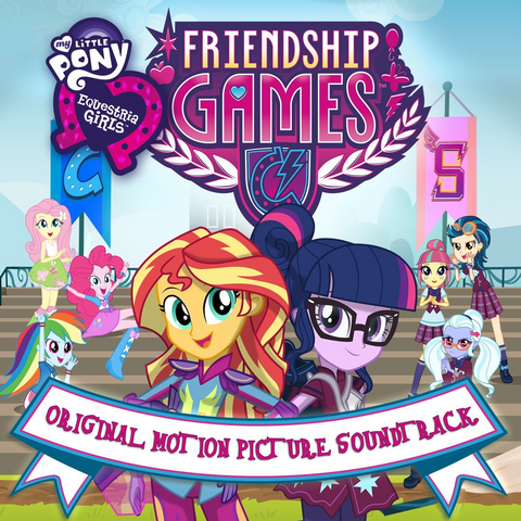 File:Equestria Girls Friendship Games soundtrack album cover.png