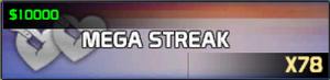 Mega Streak