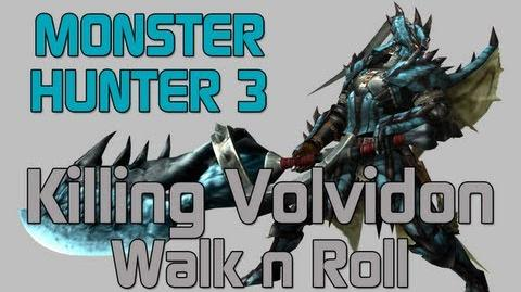 Monster Hunter 3 Ultimate - Low Rank Quest - Volvidon - Walk n Roll
