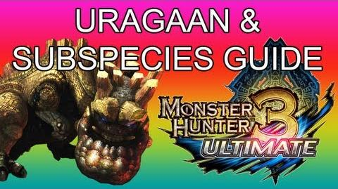 Monster Hunter 3 Ultimate - G2★ Uragaan & Steel guide ウラガンキン亜種-0