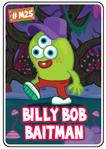 Collector card s6 billy bob baitman