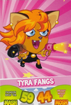 TC Tyra Fangs series 1