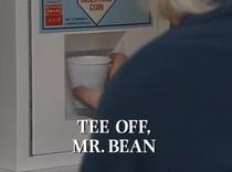 Tee-Off-Mrbean
