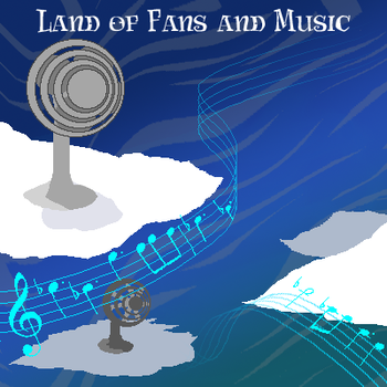 Land of Fans and Music