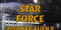 Star Force: Fugitive Alien II (KTMA)