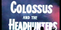 MST3K 605 - Colossus and the Headhunters