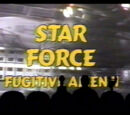 Star Force: Fugitive Alien II