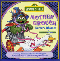 Mother Grouch Nursery Rhymes