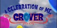 A Celebration of Me, Grover