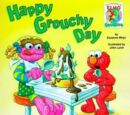 Happy Grouchy Day