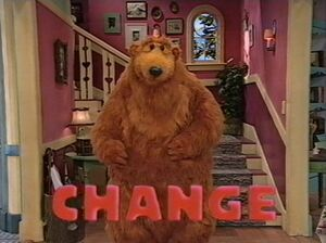 Bear in the Big Blue House - Change