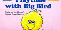 Playtime with Big Bird