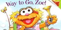 Way to Go, Zoe!