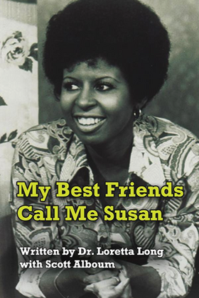 My Best Friends Call Me Susan