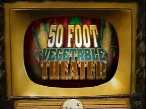 File:50-FootVegetableTheater.jpg