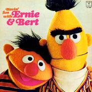 Havin' Fun with Ernie & Bert