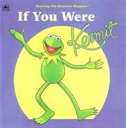 If You Were Kermit