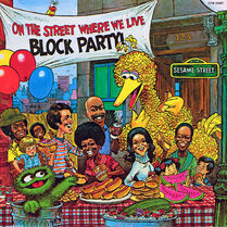 On the Street Where We Live - Block Party!