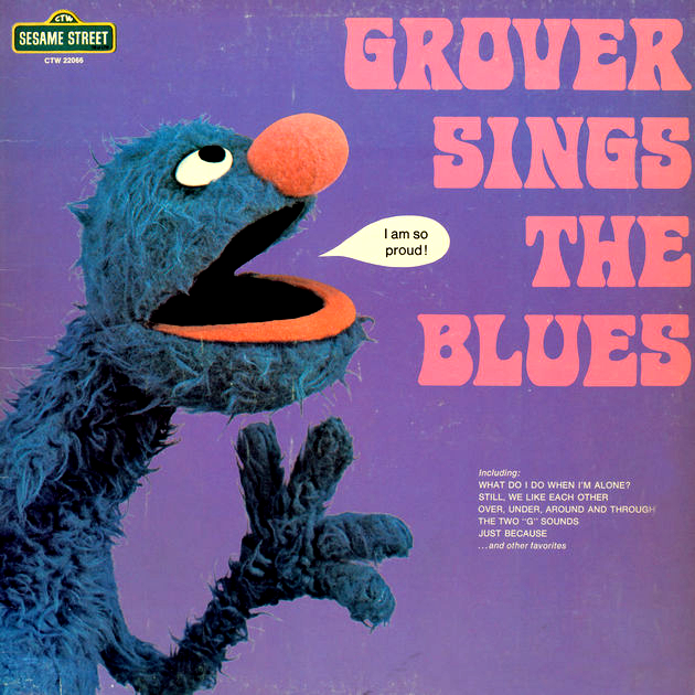 The Top 10 Songs Of Grover The Muppet Mindset