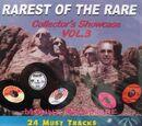 The Rarest of the Rare Collector's Showcase Volume 3