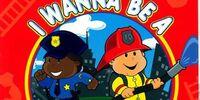 I Wanna Be a Rescue Hero