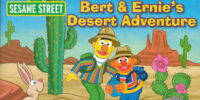 Bert and Ernie's Desert Adventure