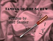 Episode 102: Taming of the Screw