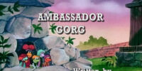Episode 107: Ambassador Gorg / Homebody Matt