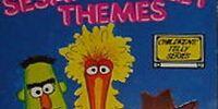 Sesame Street Themes