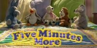 Five Minutes More (series)