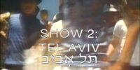 Show 2: Tel Aviv