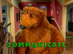 Bear in the Big Blue House - Communicate