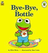 Bye-Bye, Bottle