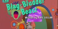 Episode 112: The Blag-Bludder Beast