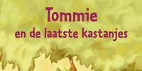 Tommie en de laatste kastanjes