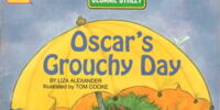 Oscar's Grouchy Day