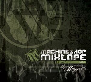 Machine Shop Mixtape - Volume 1 (Front Cover)