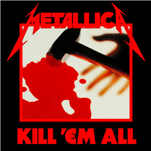 Metallica - Kill 'Em All cover