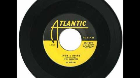 Clyde McPhatter and The Drifters - Such A Night - Original Version (Pre Elvis)