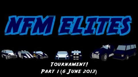 NFM Elites Tournament! Part 1 (8 6 2013)